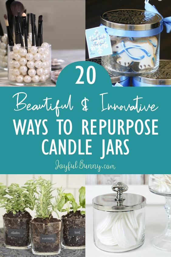20 Beautiful Innovative Ways To Repurpose Candle Jars Joyful Bunny