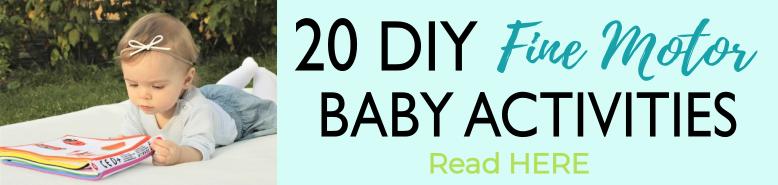 20 DIY Fine Motor Baby Activities